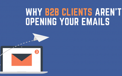 Top 5 Reasons Why Leads Aren't Opening Your B2B Emails